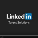 """Talent Hug (24): Tận dụng triệt để mạng xã hội nghề nghiệp LinkedIn để """"săn đầu người"""""""