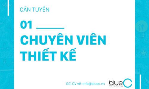 [Tuyển dụng Blue C] 01 Chuyên viên thiết kế – Bộ phận Nội dung