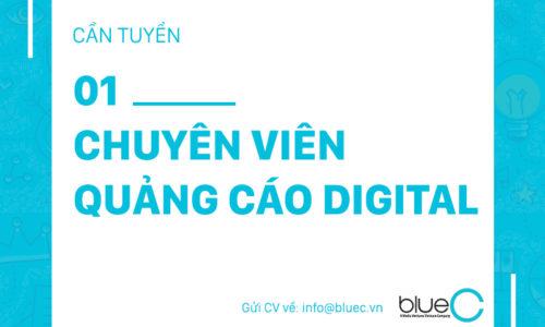 [Tuyển dụng Blue C] 01 Chuyên viên quảng cáo Digital (Digital Marketing Executive)