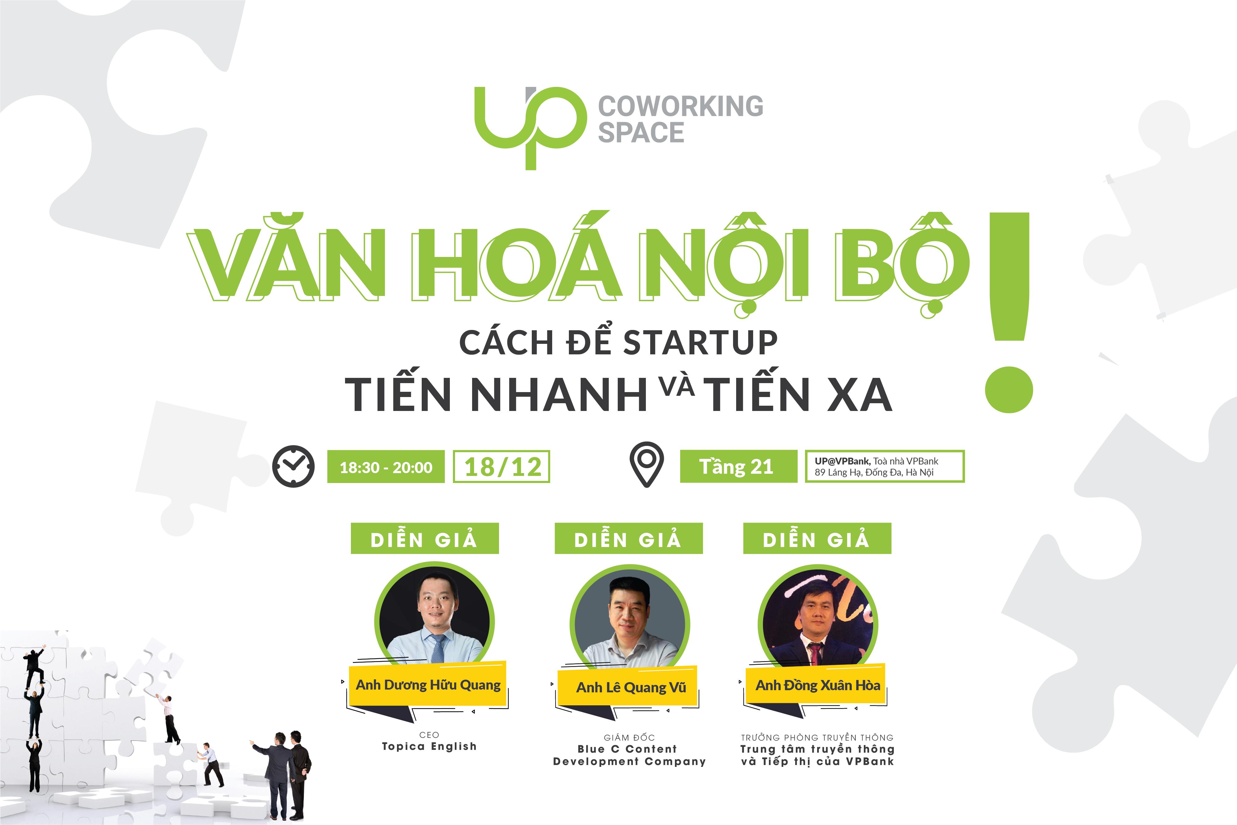"""Hội thảo """"Văn hoá nội bộ: Cách để Startup tiến nhanh và tiến xa"""""""