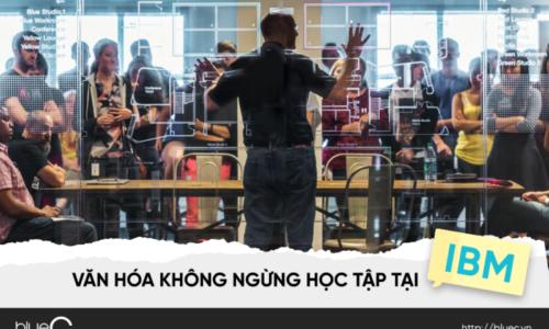 Văn hóa không ngừng học tập tại IBM