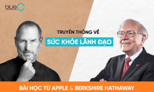 Truyền thông về sức khỏe lãnh đạo: Bài học từ Apple và Berkshire Hathaway