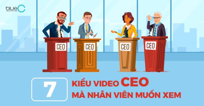 7 kiểu video CEO mà nhân viên muốn xem