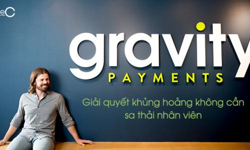 Cách Gravity Payments giải quyết khủng hoảng không cần sa thải nhân viên