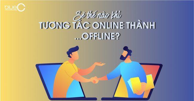 Niềm vui chốn công sở: Khi tương tác online ở ngoài đời thực