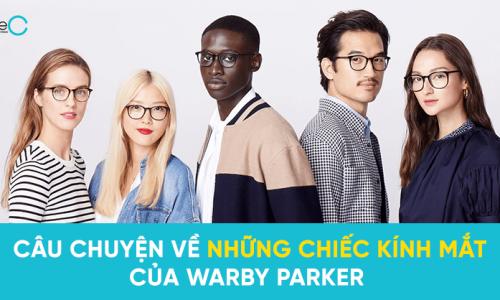 Warby Parker: Chiến lược kinh doanh phản ánh giá trị cốt lõi
