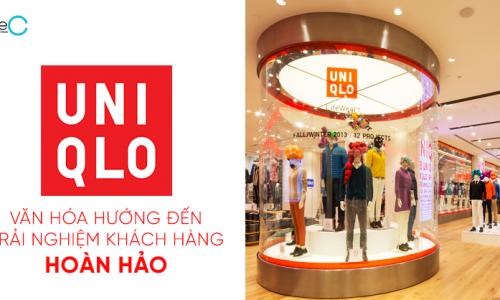 UNIQLO: Xây dựng văn hóa hướng đến trải nghiệm khách hàng hoàn hảo