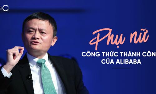 Phụ nữ – Nước sốt bí mật tạo nên sự thành công của Alibaba