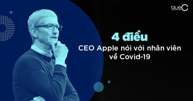 4 điều CEO Apple nói với nhân viên về Covid-19