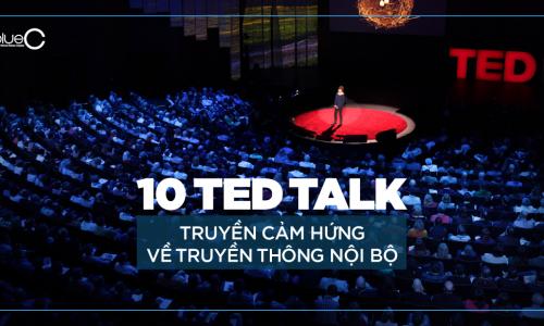 10 video TED Talk truyền cảm hứng về truyền thông nội bộ