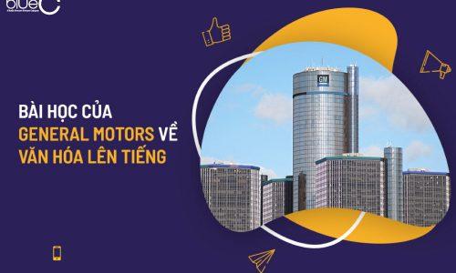 Bài học của General Motors về văn hóa lên tiếng