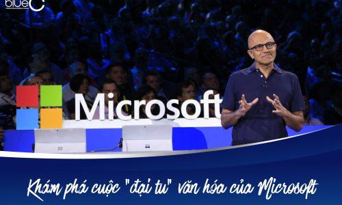"""Khám phá cuộc """"đại tu"""" văn hóa của Microsoft"""